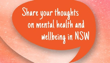 Have your say on mental health and wellbeing in NSW